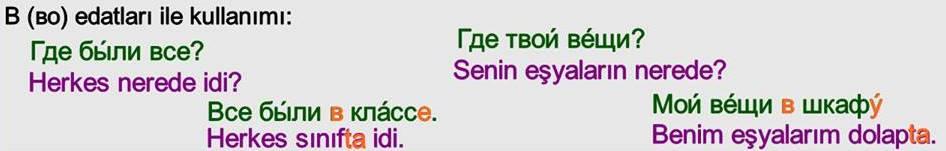 Rusça İsmin DE Hali 6