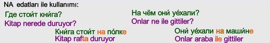 Rusça İsmin DE Hali 7