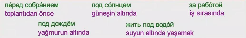 Rusça İsmin İLE Hali 24