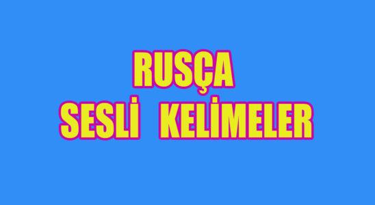 rusça sesli kelimeler
